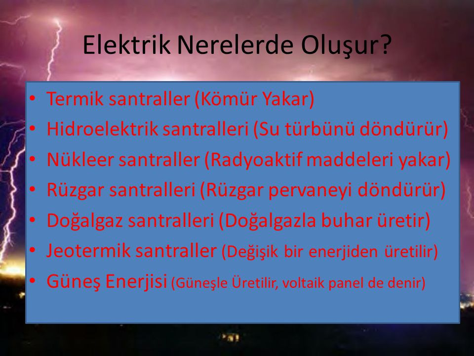 Elektrik Nerelerde Oluşur