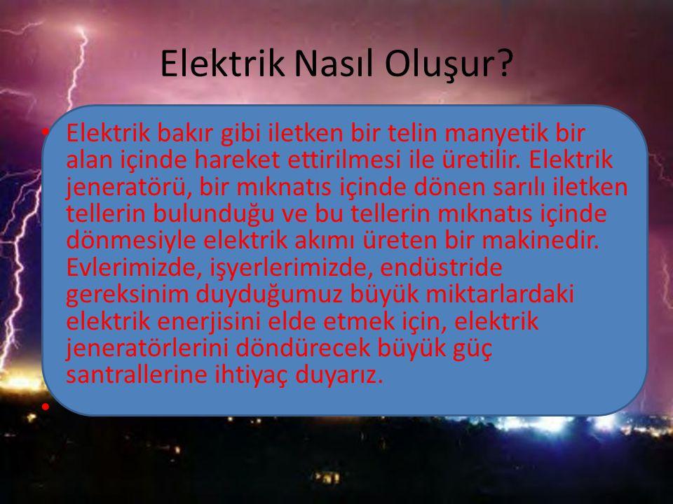 Elektrik Nasıl Oluşur