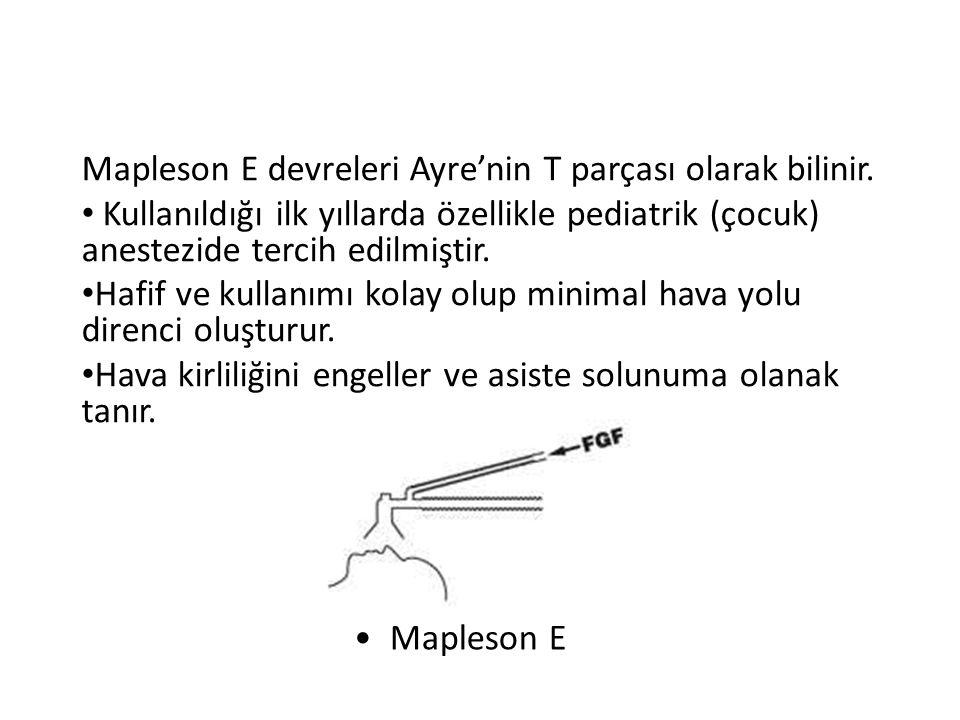 Mapleson E devreleri Ayre'nin T parçası olarak bilinir.