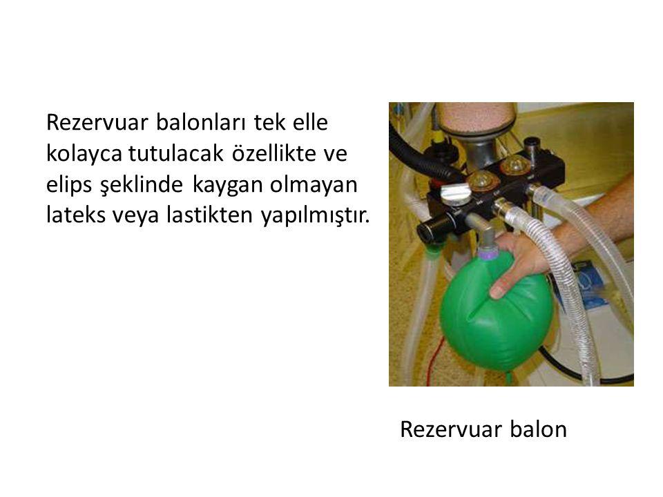 Rezervuar balonları tek elle kolayca tutulacak özellikte ve elips şeklinde kaygan olmayan lateks veya lastikten yapılmıştır.
