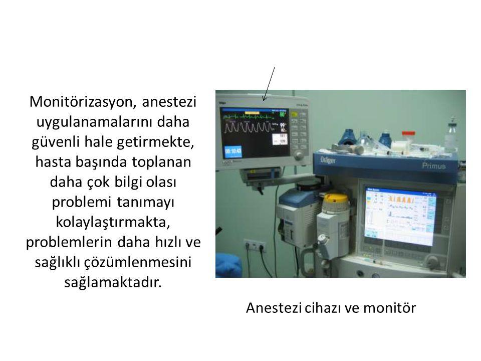 Anestezi cihazı ve monitör