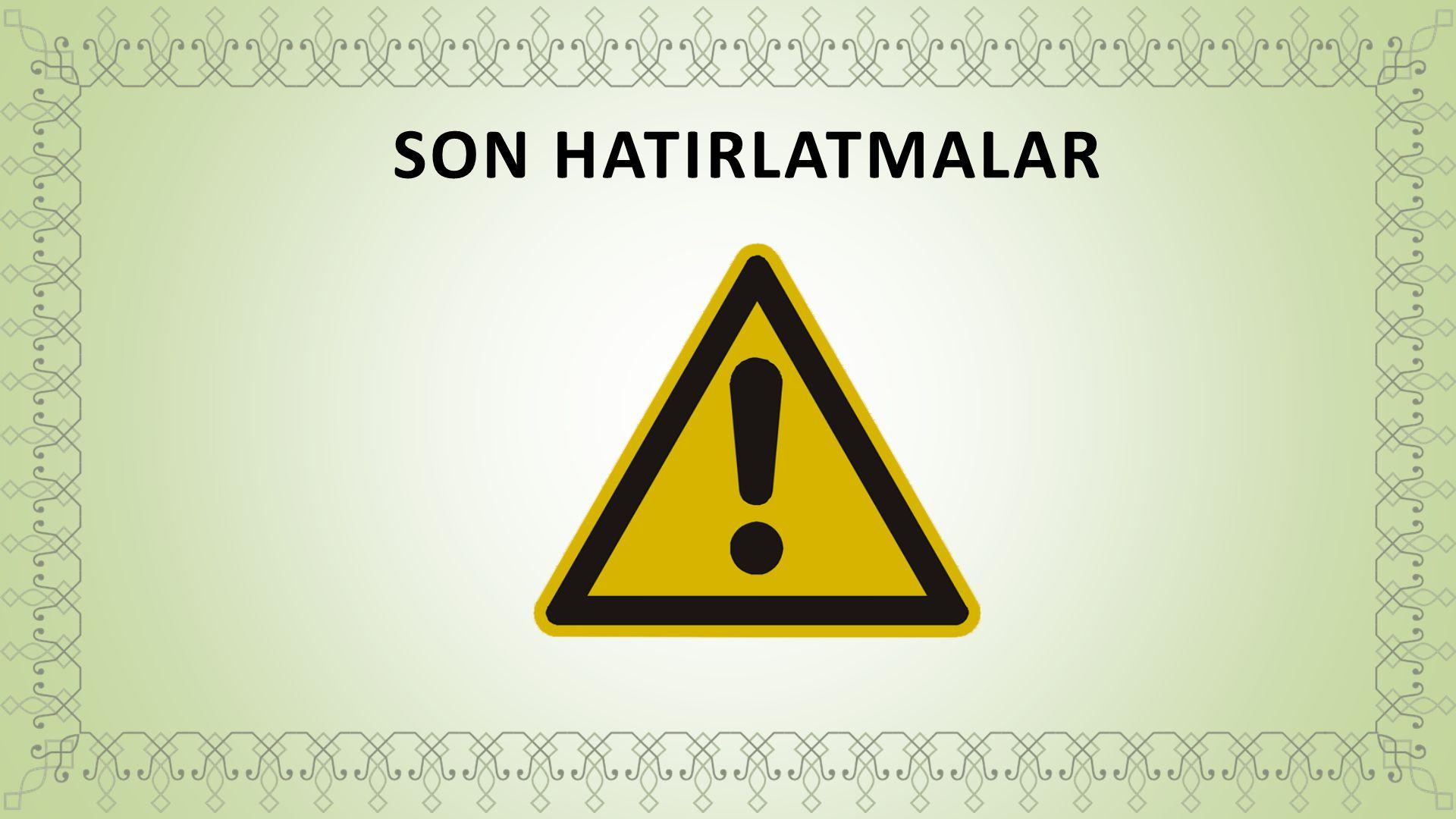 SON HATIRLATMALAR