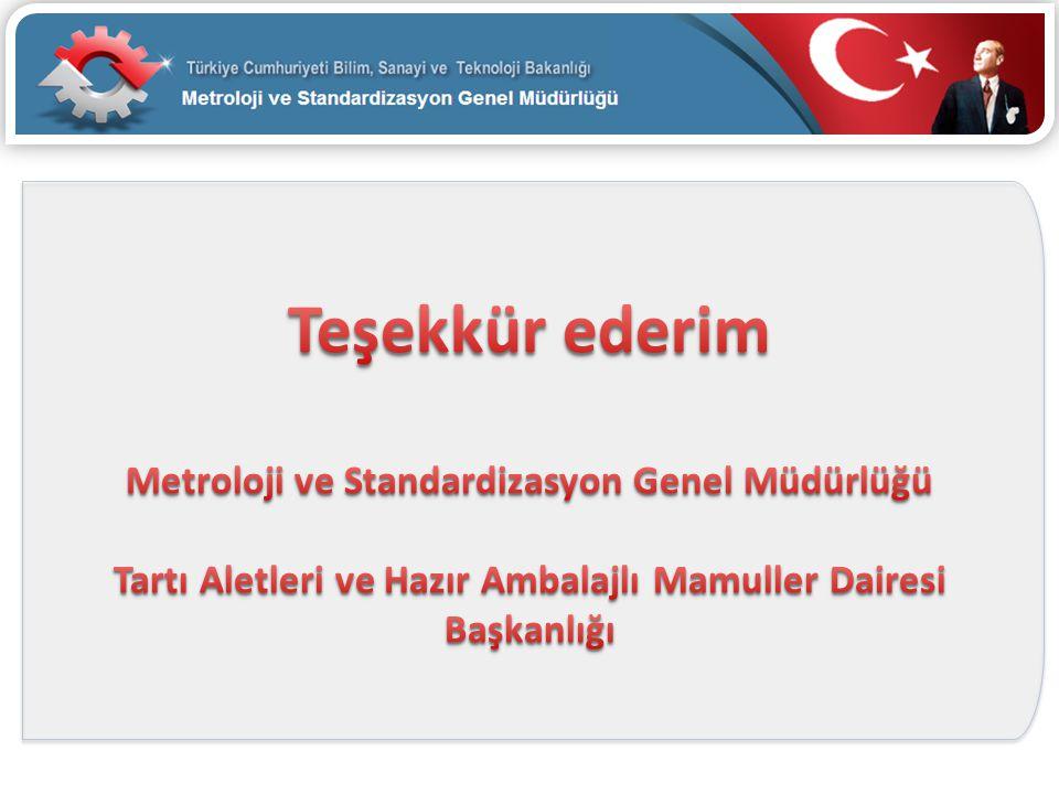 Teşekkür ederim Metroloji ve Standardizasyon Genel Müdürlüğü