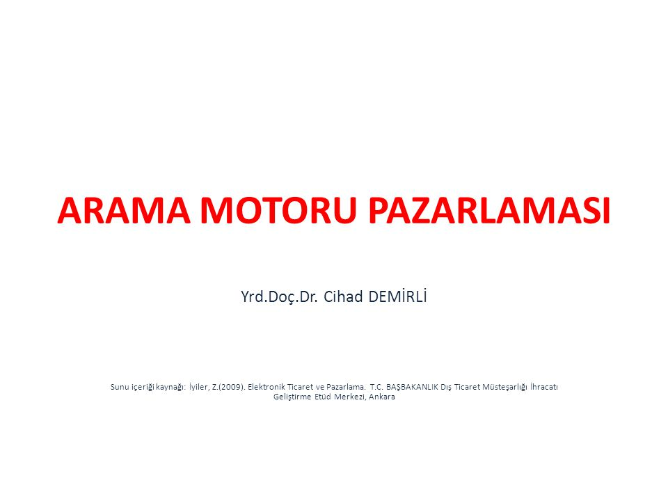 ARAMA MOTORU PAZARLAMASI