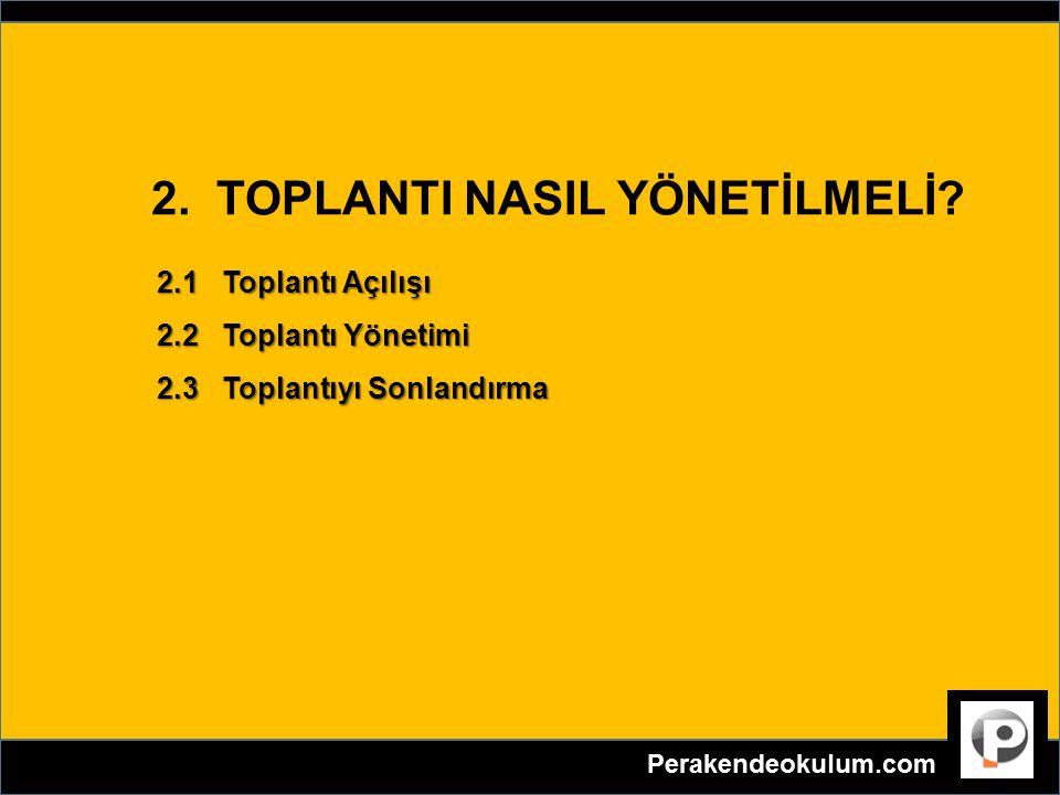 2. TOPLANTI NASIL YÖNETİLMELİ