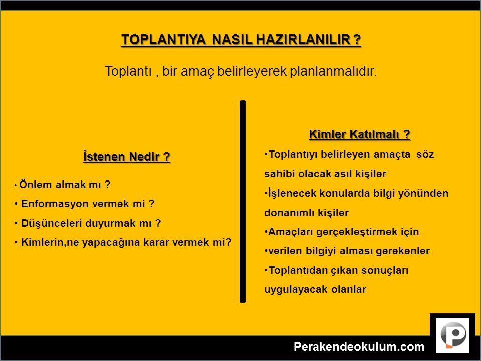 TOPLANTIYA NASIL HAZIRLANILIR