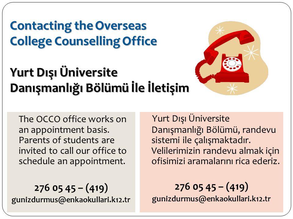 Contacting the Overseas College Counselling Office Yurt Dışı Üniversite Danışmanlığı Bölümü İle İletişim