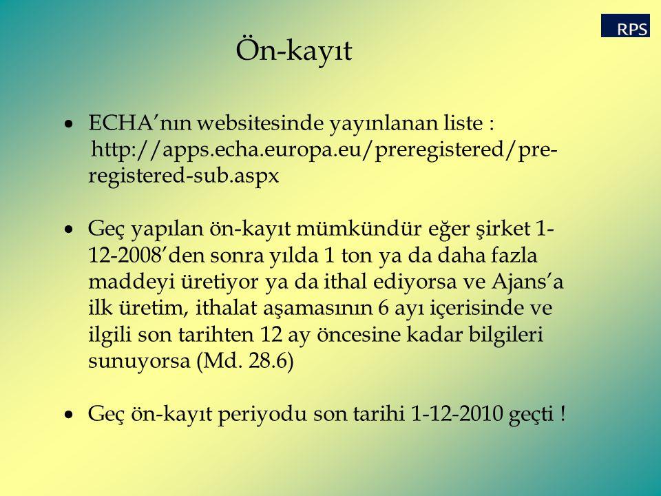 Ön-kayıt ECHA'nın websitesinde yayınlanan liste :