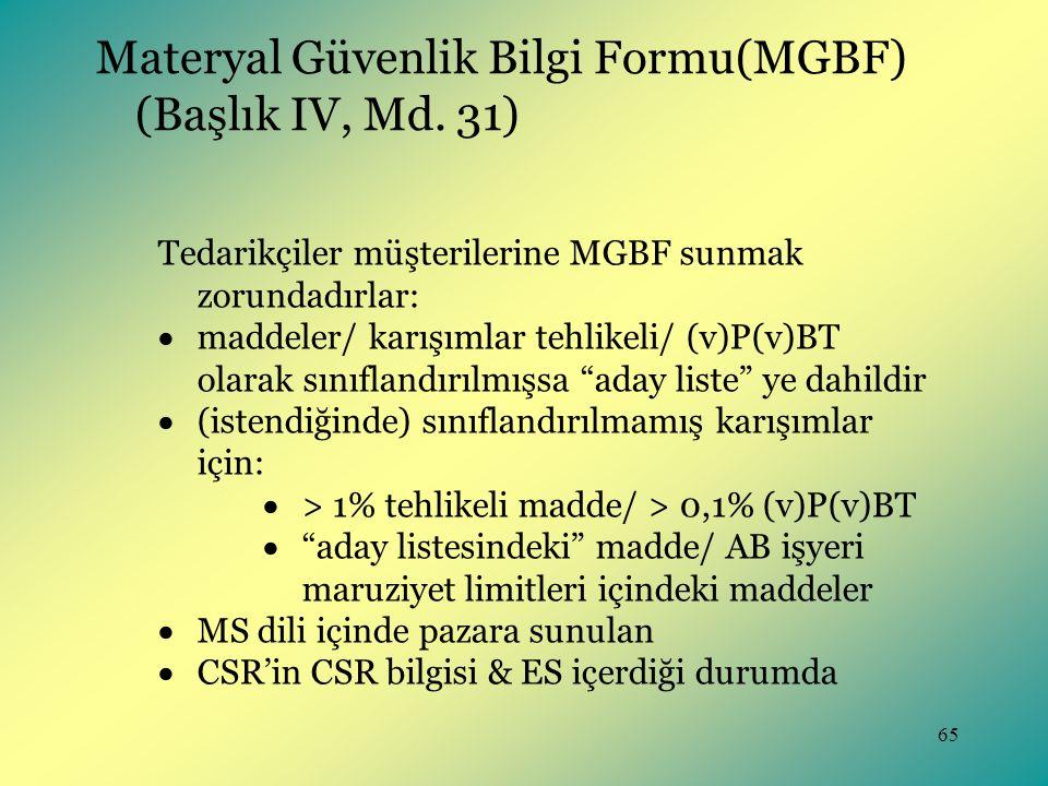 Materyal Güvenlik Bilgi Formu(MGBF) (Başlık IV, Md. 31)