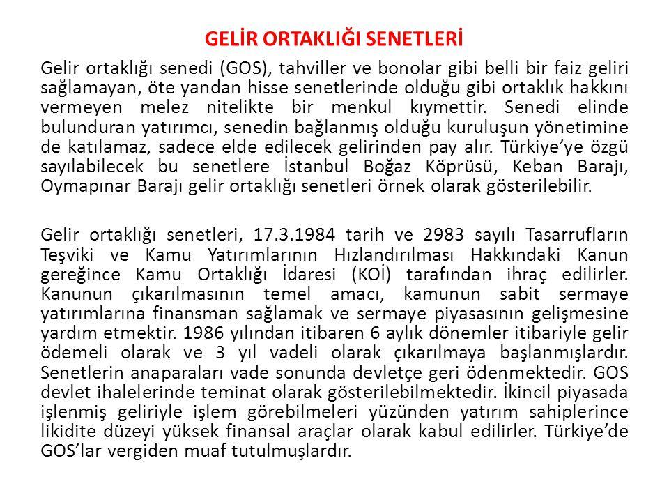 GELİR ORTAKLIĞI SENETLERİ