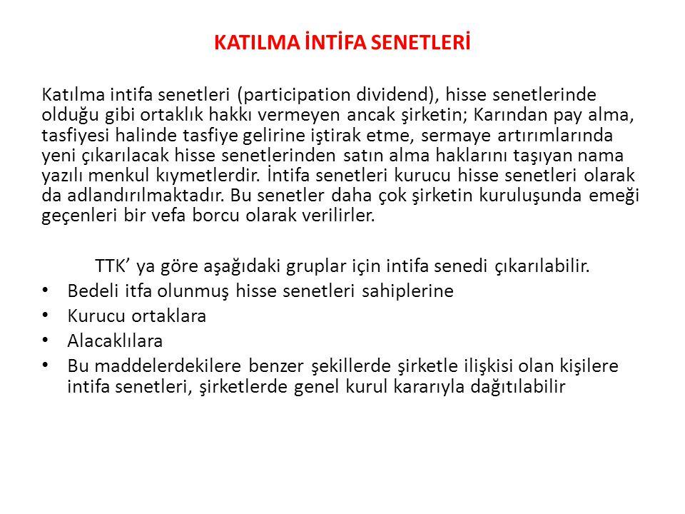 KATILMA İNTİFA SENETLERİ