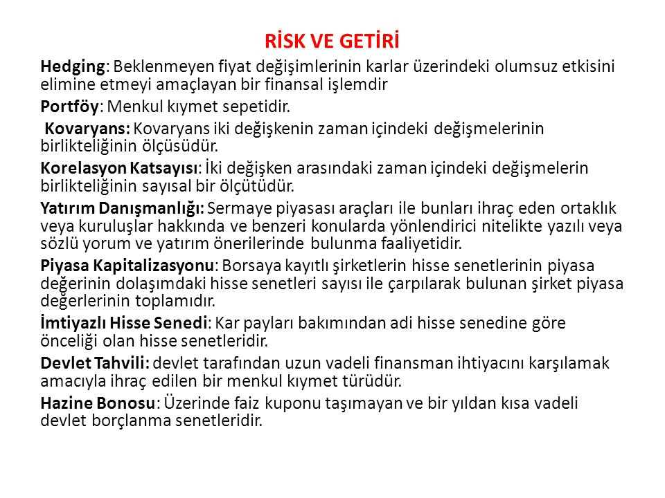 RİSK VE GETİRİ