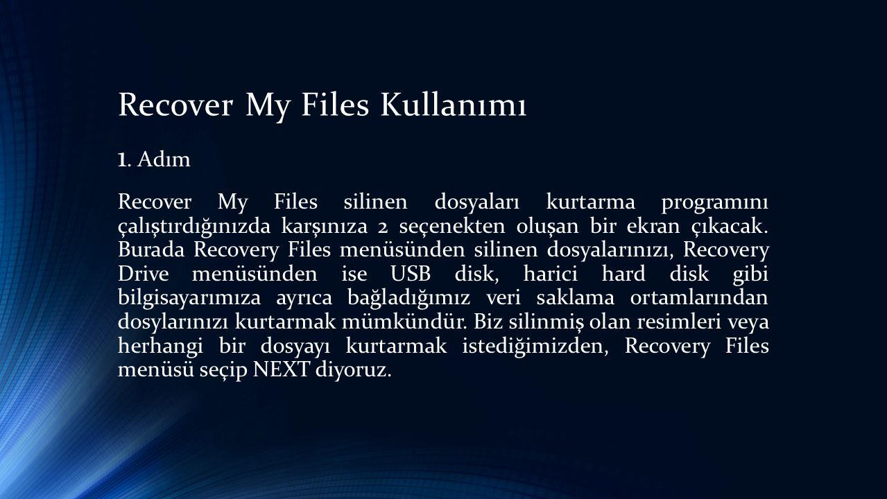Recover My Files Kullanımı