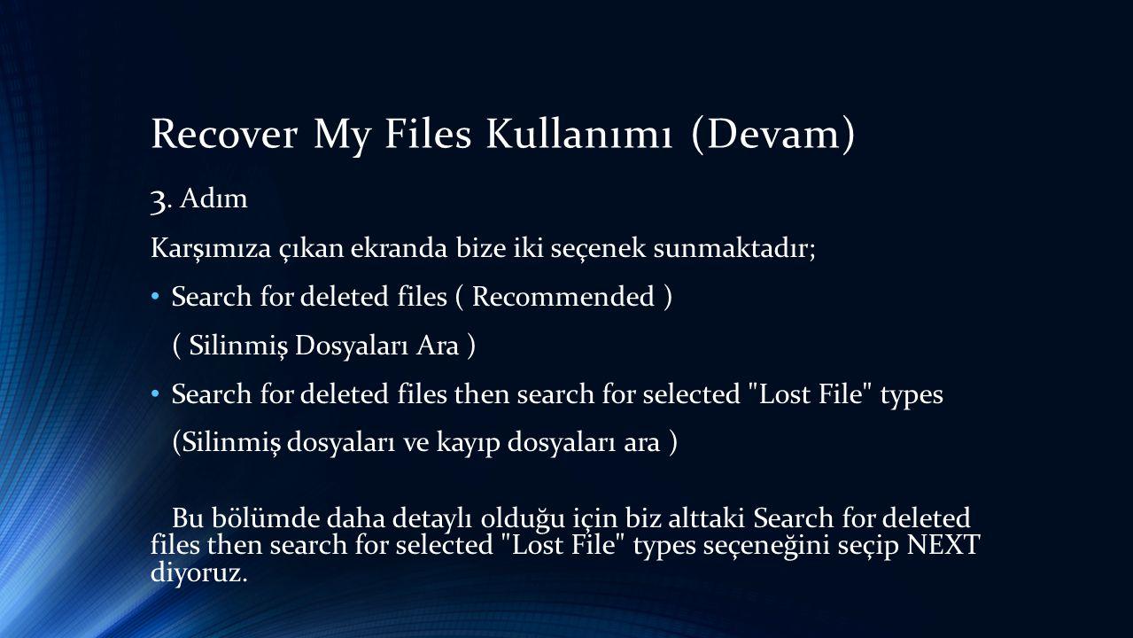 Recover My Files Kullanımı (Devam)