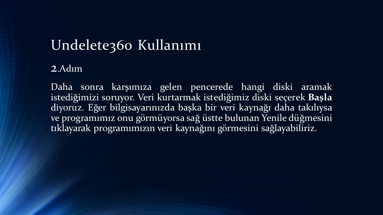 Undelete360 Kullanımı 2.Adım