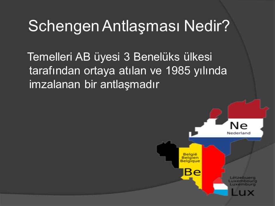 Schengen Antlaşması Nedir