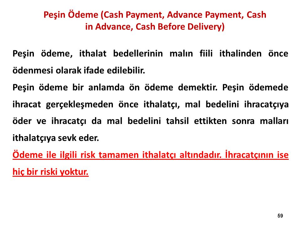 Peşin Ödeme (Cash Payment, Advance Payment, Cash in Advance, Cash Before Delivery)