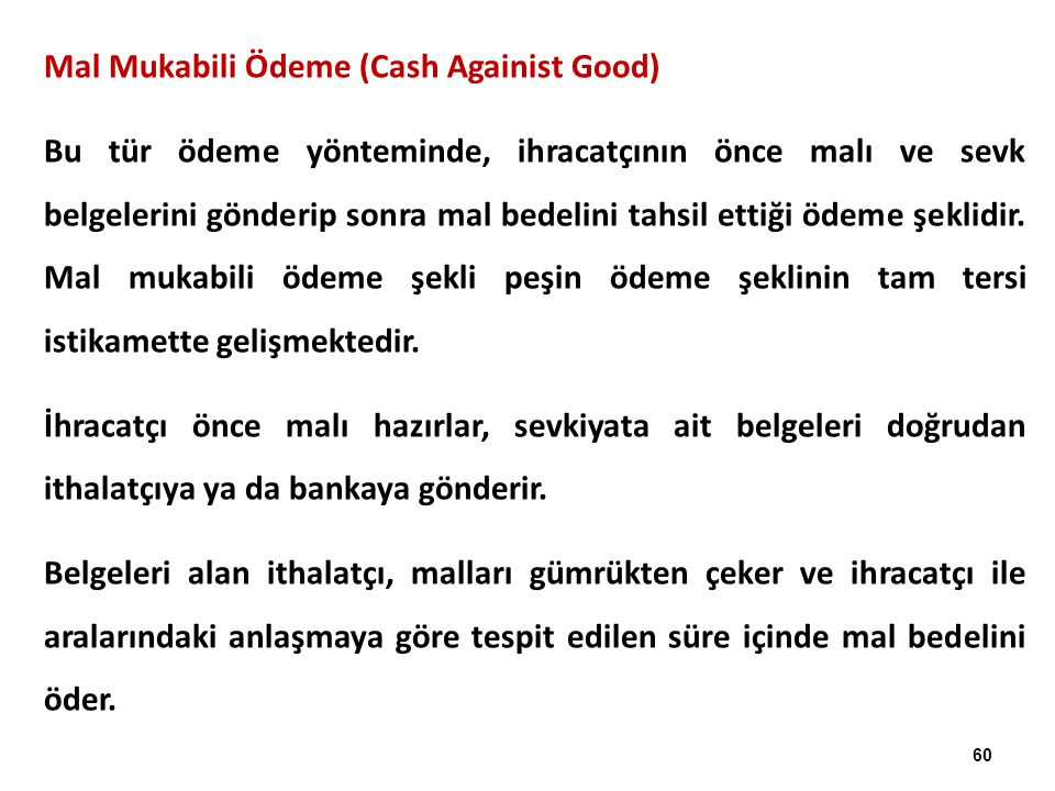 Mal Mukabili Ödeme (Cash Againist Good)