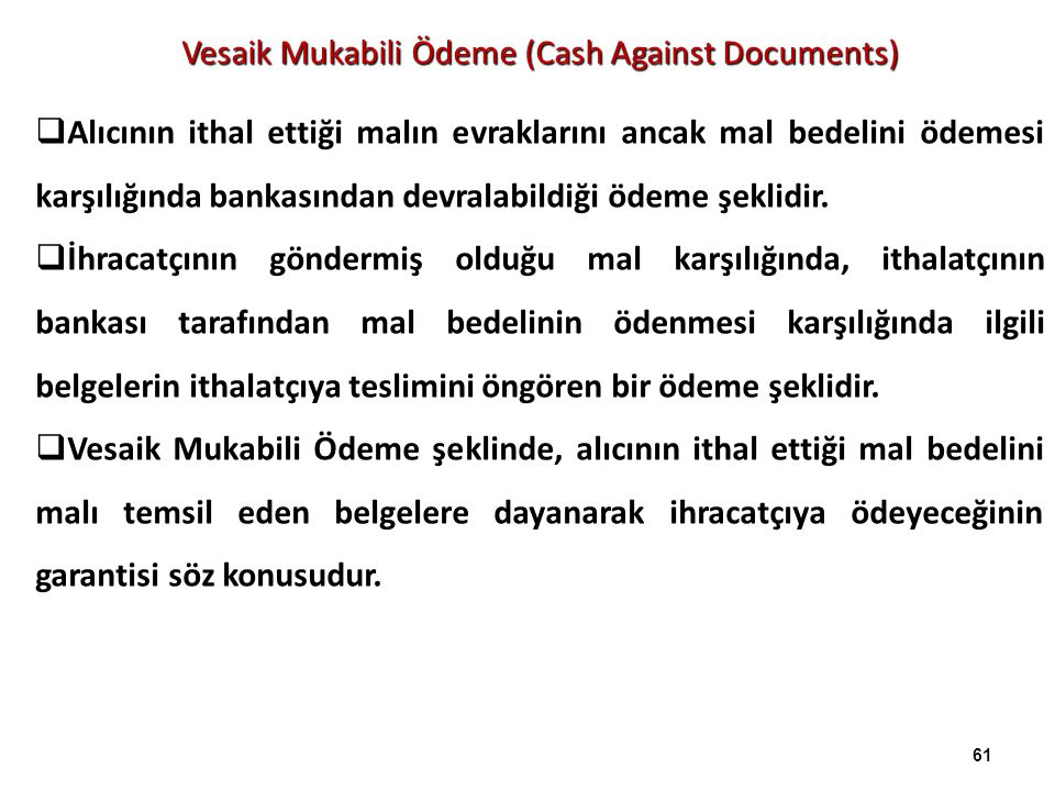 Vesaik Mukabili Ödeme (Cash Against Documents)