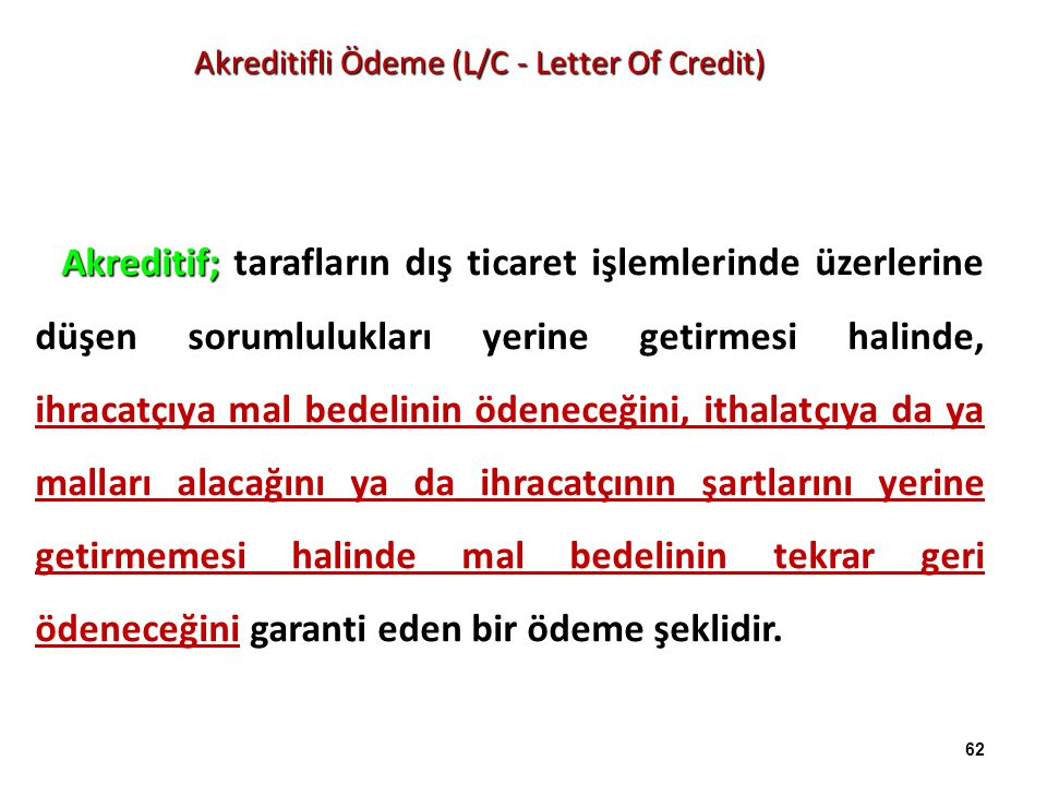 Akreditifli Ödeme (L/C - Letter Of Credit)