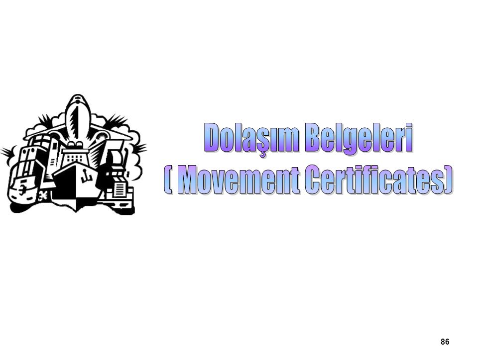 ( Movement Certificates)