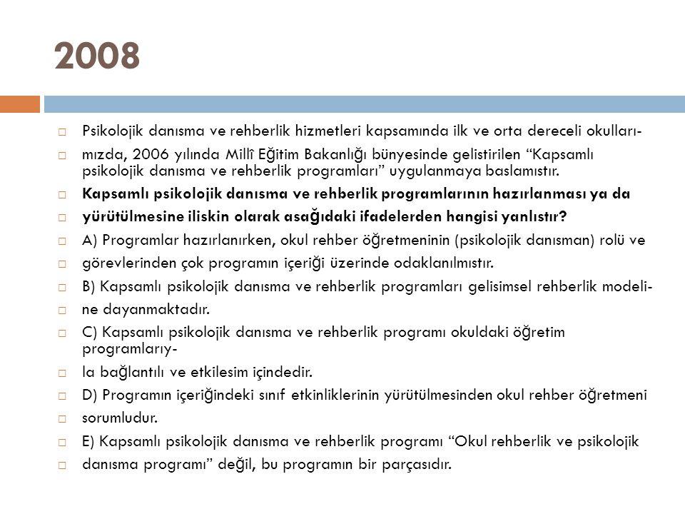 2008 Psikolojik danısma ve rehberlik hizmetleri kapsamında ilk ve orta dereceli okulları-