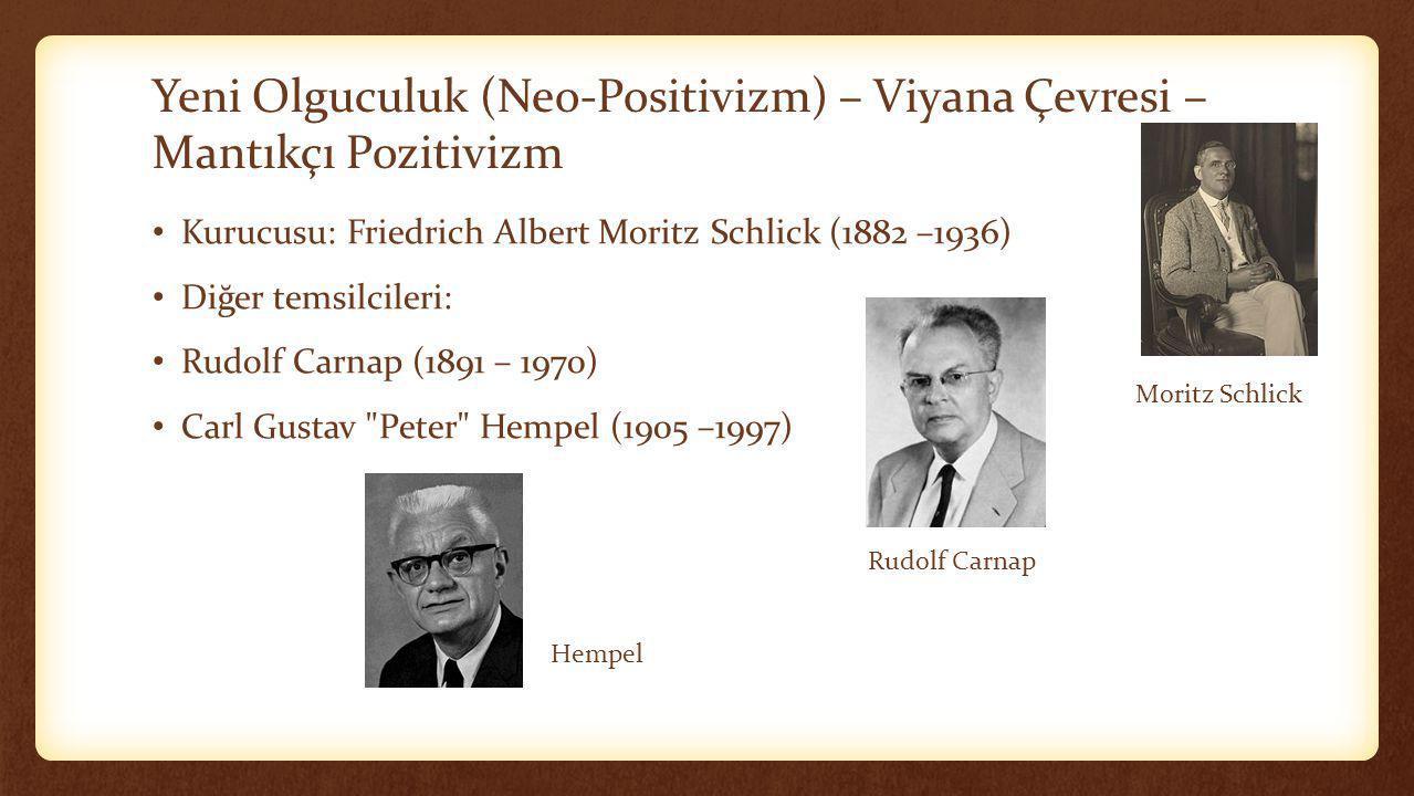Yeni Olguculuk (Neo-Positivizm) – Viyana Çevresi – Mantıkçı Pozitivizm