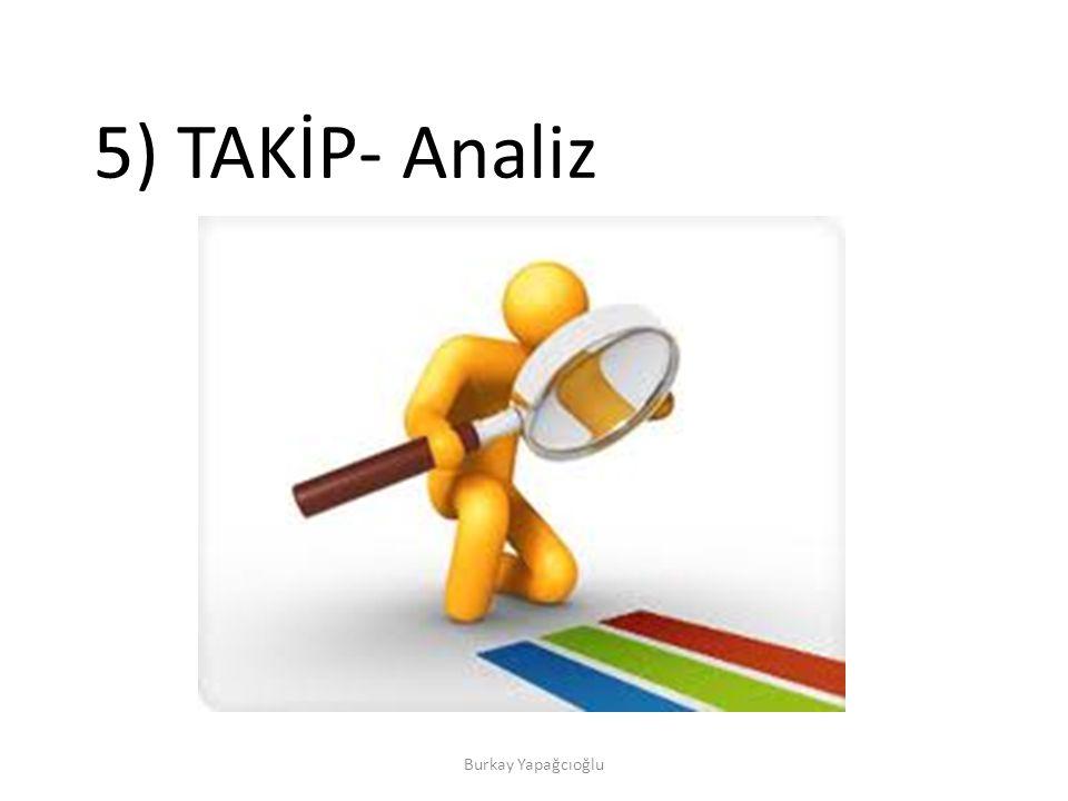 5) TAKİP- Analiz Burkay Yapağcıoğlu