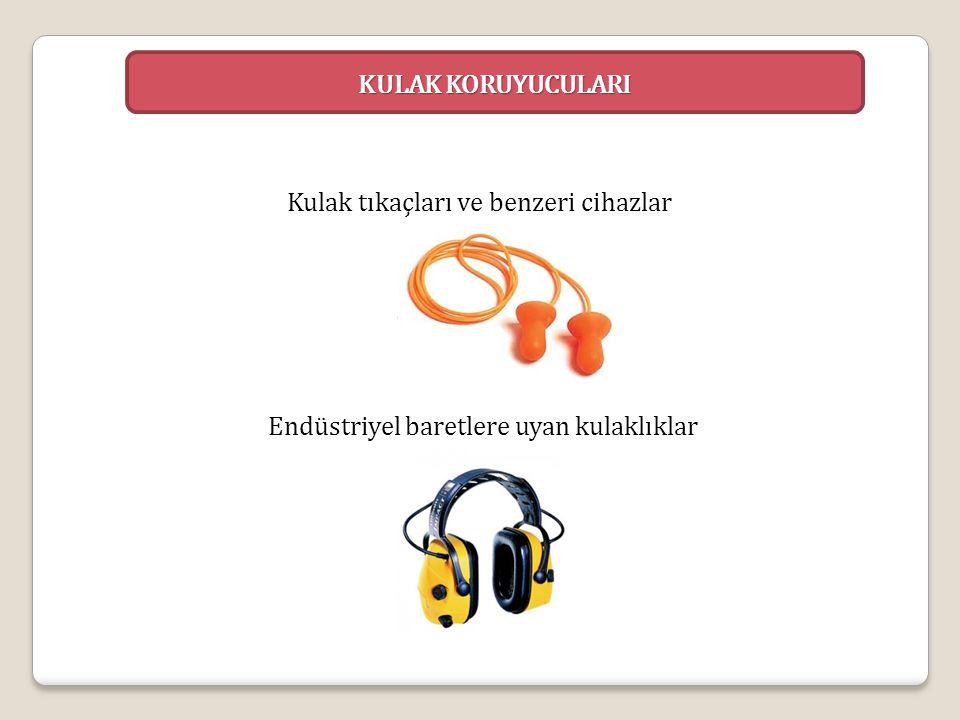Kulak tıkaçları ve benzeri cihazlar