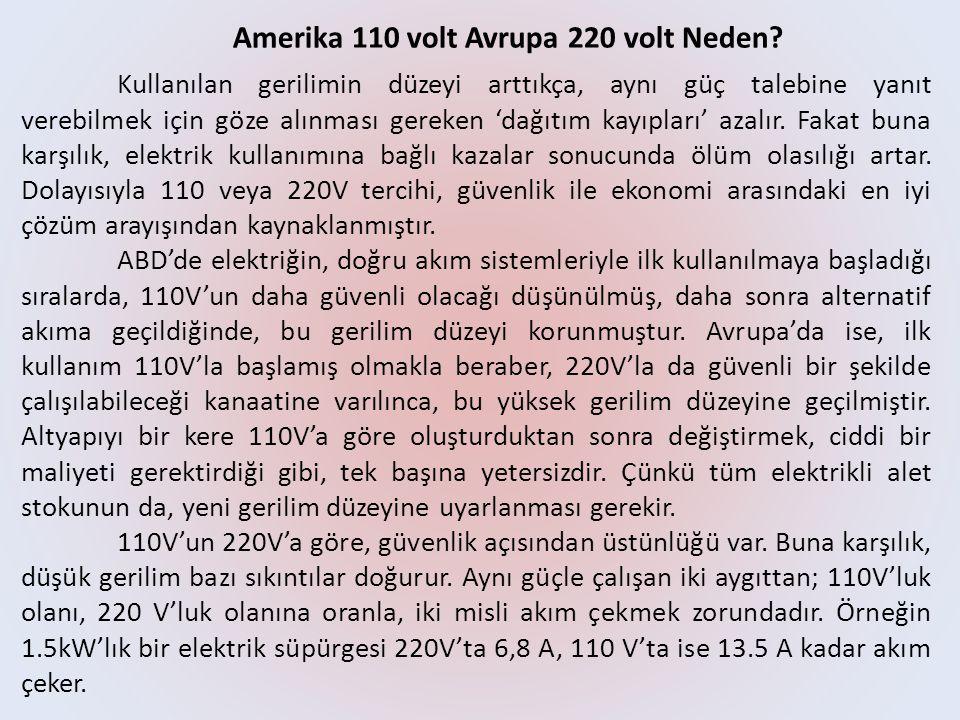Amerika 110 volt Avrupa 220 volt Neden