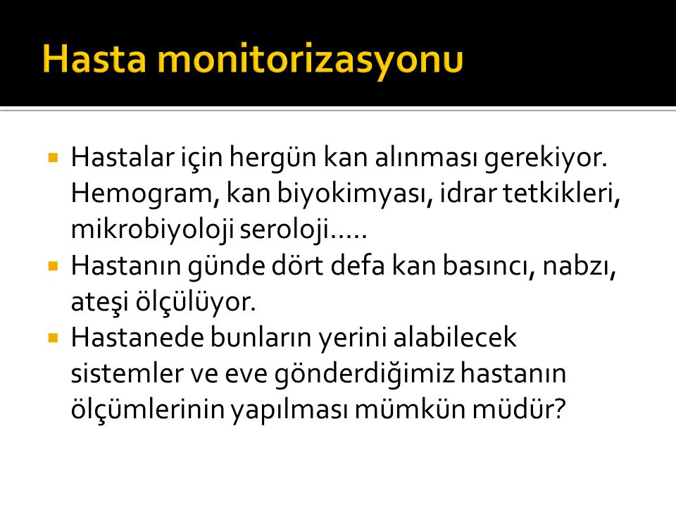 Hasta monitorizasyonu