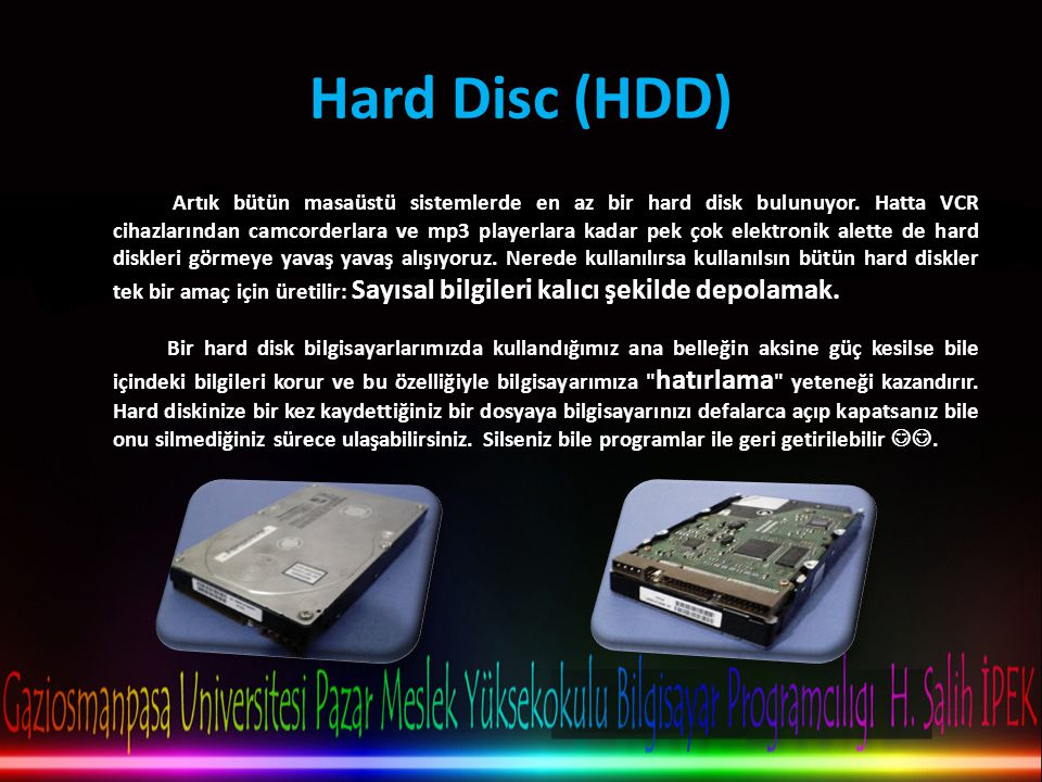 Hard Disc (HDD)