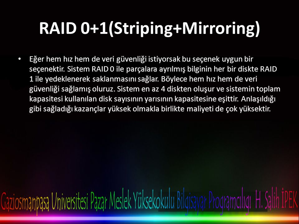 RAID 0+1(Striping+Mirroring)
