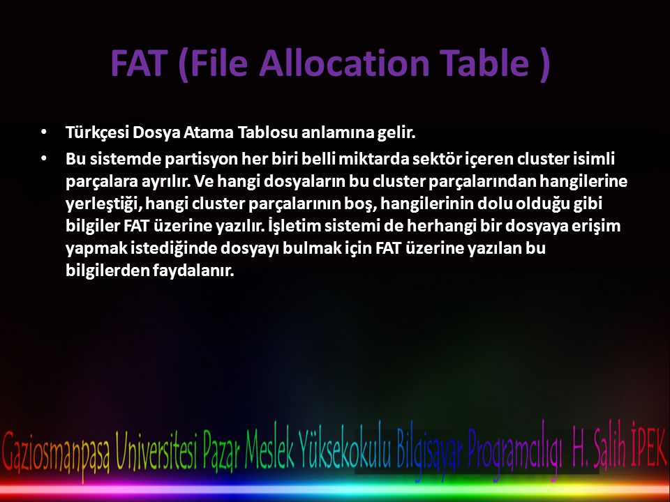 FAT (File Allocation Table )