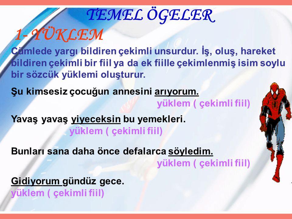 TEMEL ÖGELER 1- YÜKLEM.