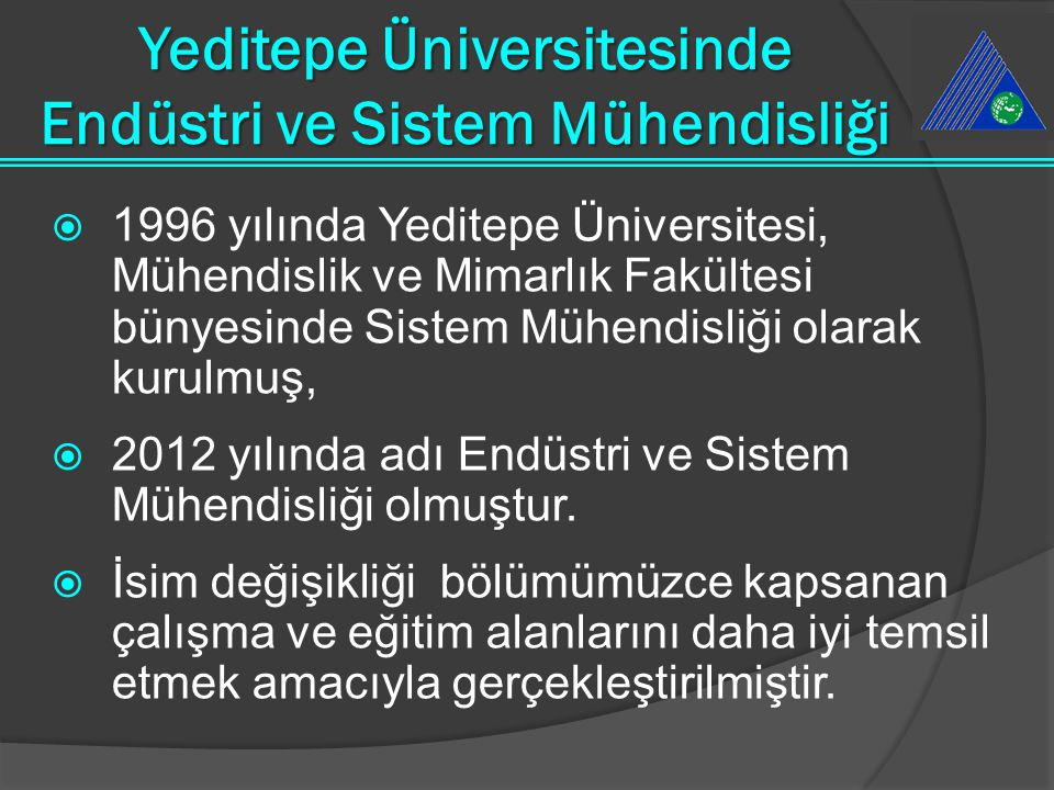 Yeditepe Üniversitesinde Endüstri ve Sistem Mühendisliği