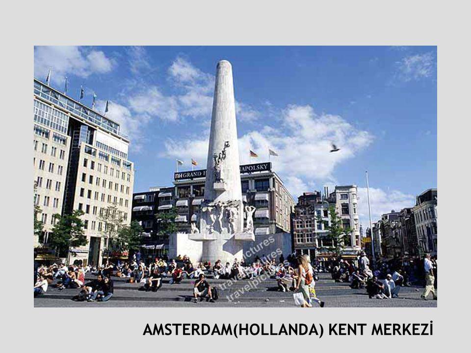 AMSTERDAM(HOLLANDA) KENT MERKEZİ