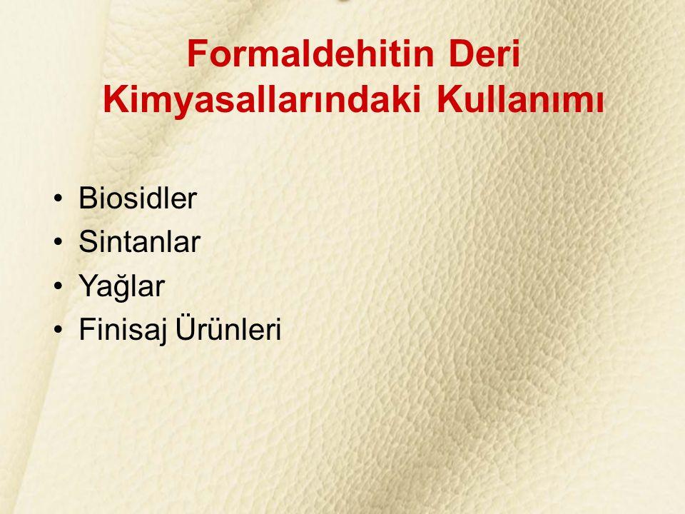 Formaldehitin Deri Kimyasallarındaki Kullanımı