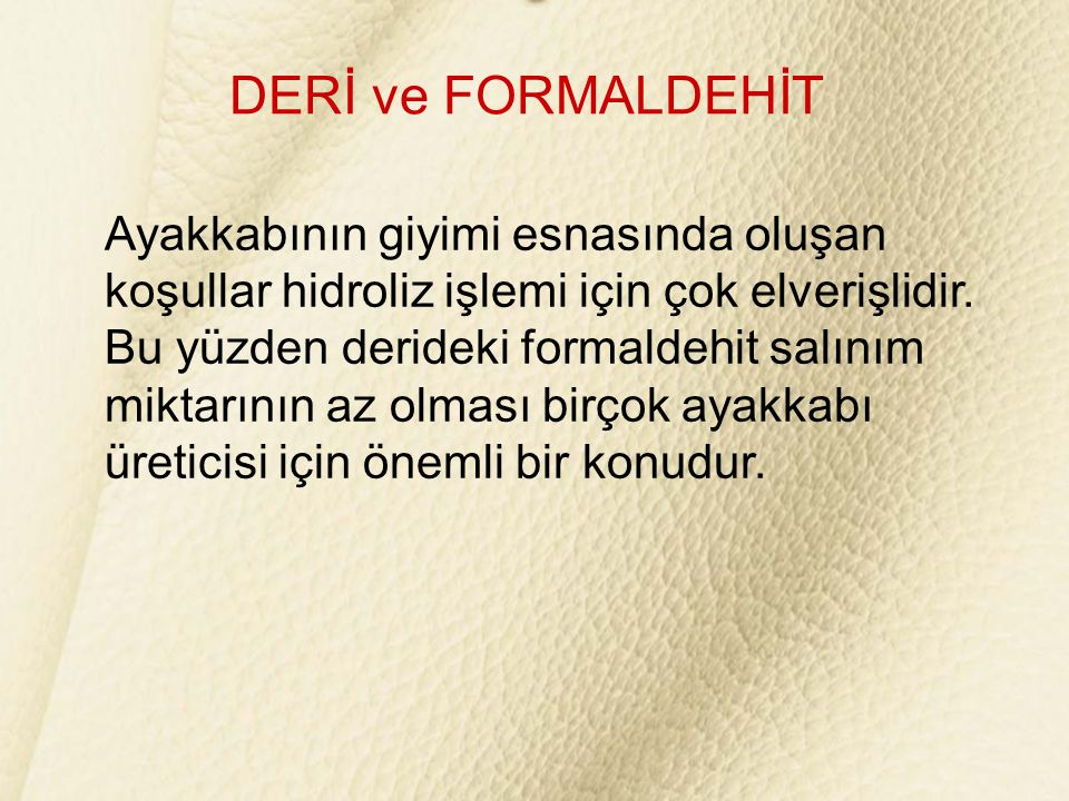 DERİ ve FORMALDEHİT