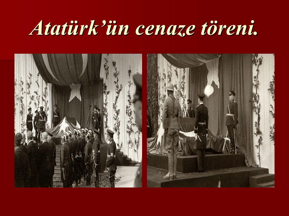 Atatürk'ün cenaze töreni.