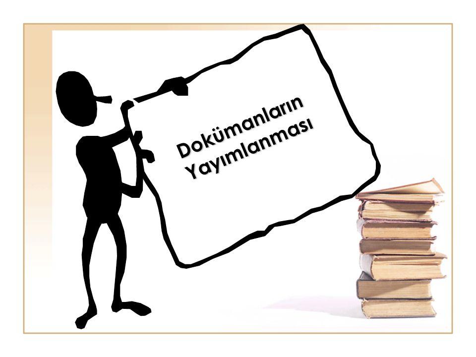 Dokümanların Yayımlanması