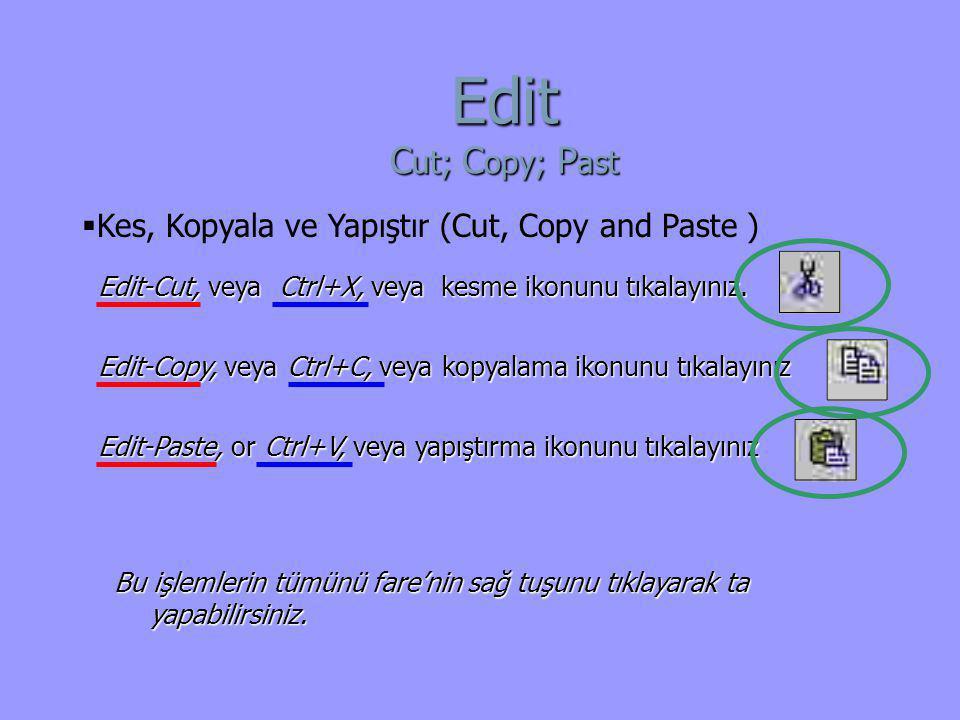 Edit Cut; Copy; Past Kes, Kopyala ve Yapıştır (Cut, Copy and Paste )