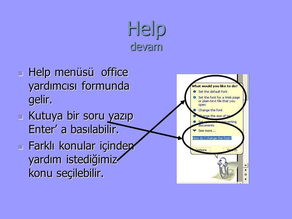 Help devam Help menüsü office yardımcısı formunda gelir.