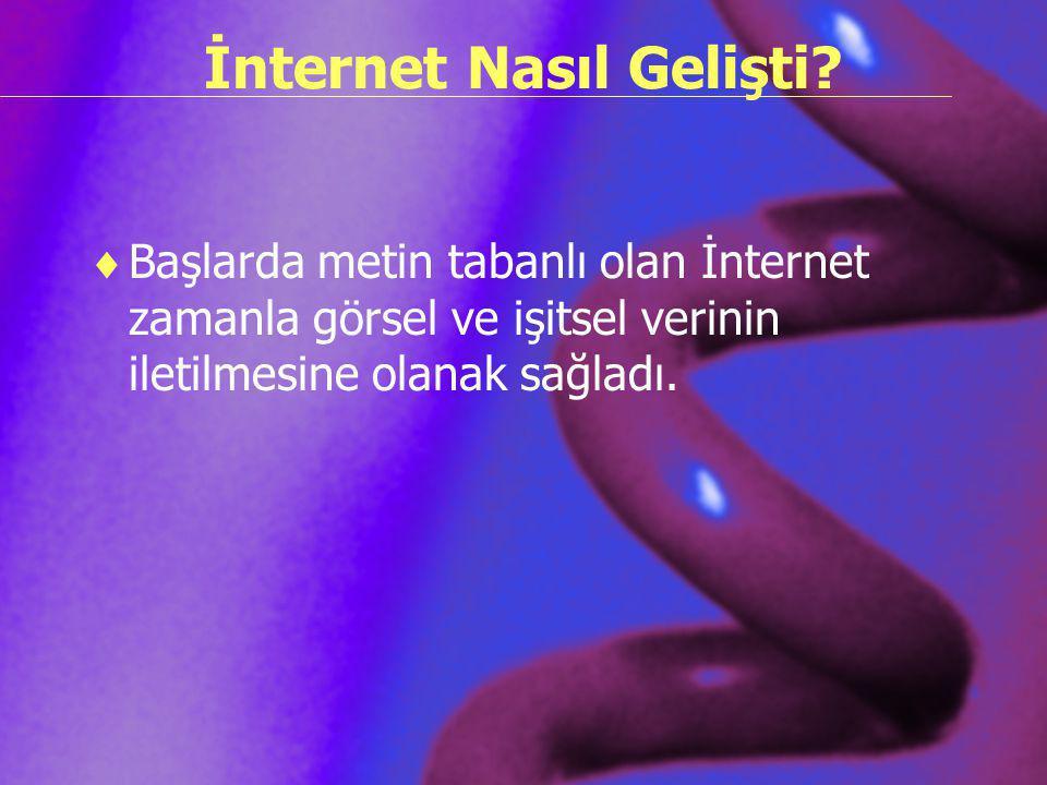 İnternet Nasıl Gelişti