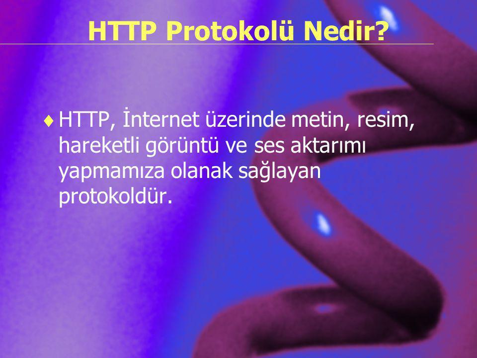HTTP Protokolü Nedir.