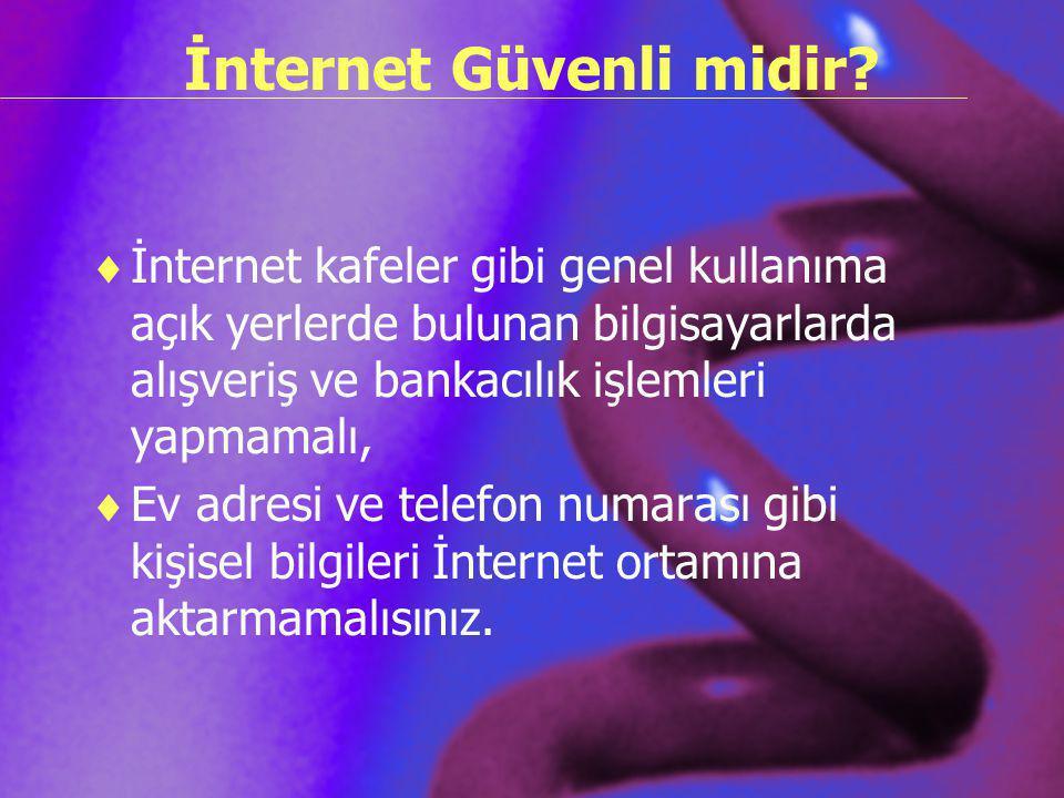 İnternet Güvenli midir