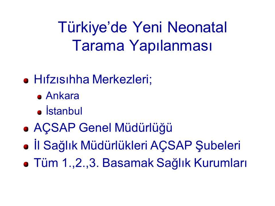Türkiye'de Yeni Neonatal Tarama Yapılanması