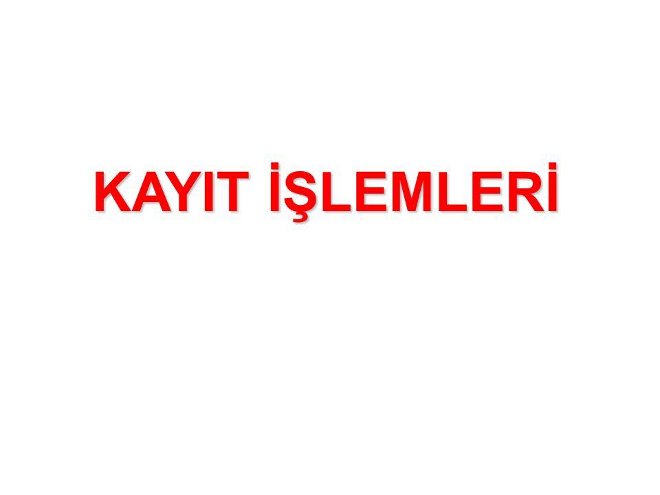 KAYIT İŞLEMLERİ