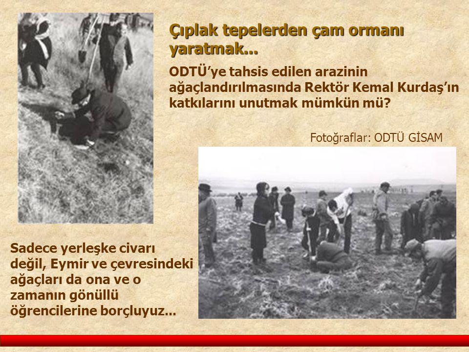 Fotoğraflar: ODTÜ GİSAM