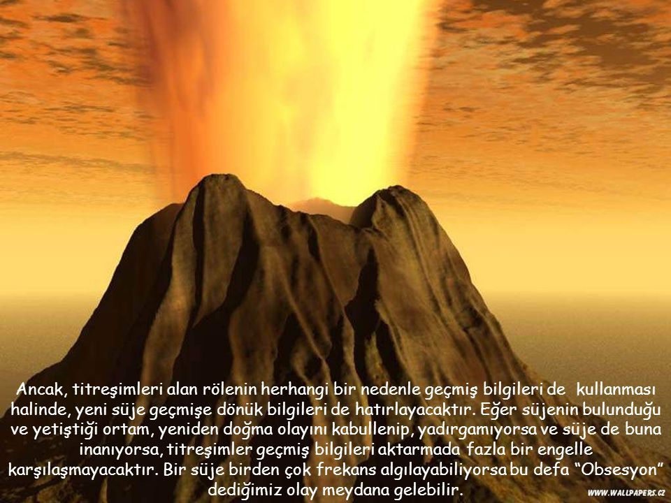 Ancak, titreşimleri alan rölenin herhangi bir nedenle geçmiş bilgileri de kullanması halinde, yeni süje geçmişe dönük bilgileri de hatırlayacaktır.